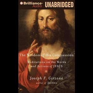 Wisdom of His Compassion Audiobook