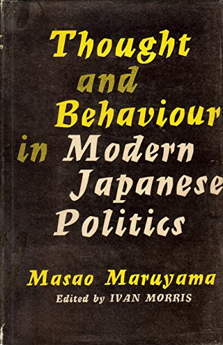 Thought and Behaviour in Modern Japanese Politics