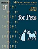 Who's Buying for Pets, New Strategist Editors, 1940308593