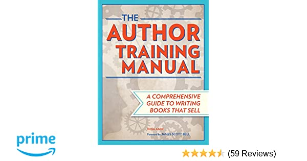 the author training manual a comprehensive guide to writing books