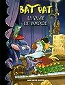 Bat Pat, tome 4 : La valse du vampire par Pavanello