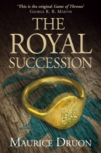 The Royal Succession (The Accursed Kings, Book 4) - French Royal Collection