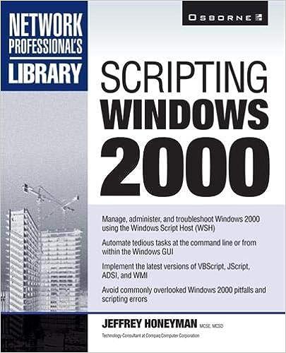 Scripting Windows 2000 (Network Professional's Library): Jeffrey