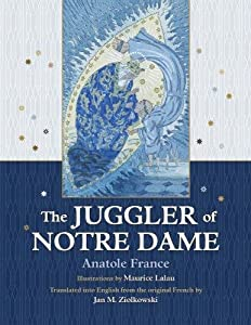 The Juggler of Notre Dame (Juggling the Middle Ages)