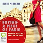 Buying a Piece of Paris  | Ellie Nielsen