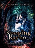 Keeping Rayne (Keepers of the Talisman Book 2)