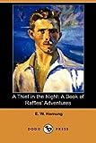 A Thief in the Night, E. W. Hornung, 140656866X