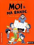 """Afficher """"Moi et ma super bande n° 2<br /> Tous en scène !"""""""