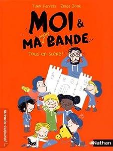 """Afficher """"Moi & ma super bande n° 2 Tous en scène !"""""""