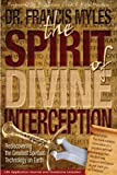 The Spirit of Divine Interception, Francis Myles, 0615365280