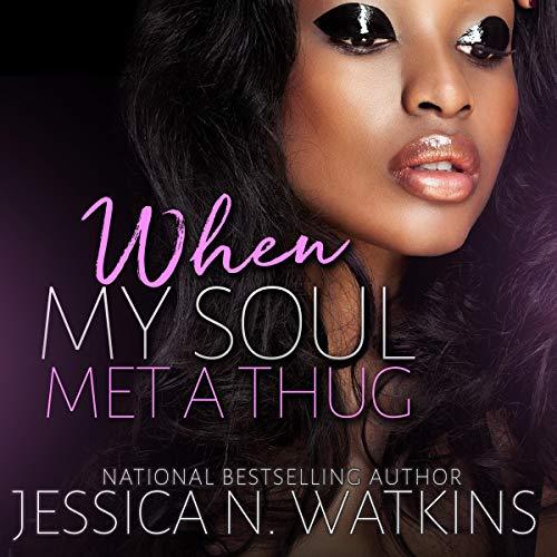When My Soul Met a Thug: A Standalone Novel]()