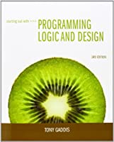 Starting Out with Programming Logic and Design, 3rd Edition Front Cover