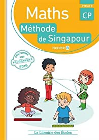Mathématiques CP-Méthode de Singapour-fichier de l'élève b par Monica Neagoy