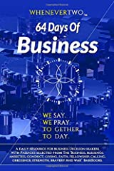 64 Days Of Business: WE2 Calendar Series Volume 1 (The WE2 Calendar Series) Paperback