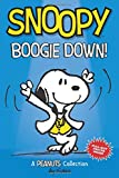 Snoopy: Boogie Down! (PEANUTS AMP Series Book 11): A PEANUTS Collection (Volume 11) (Peanuts Kids)