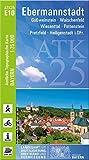ATK25-E10 Ebermannstadt (Amtliche Topographische Karte 1:25000): Gößweinstein, Waischenfeld, Wiesenttal, Pottenstein, Pretzfeld, Heiligenstadt i.OFr. ... Amtliche Topographische Karte 1:25000 Bayern)
