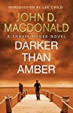 Front cover for the book Darker Than Amber by John D. MacDonald