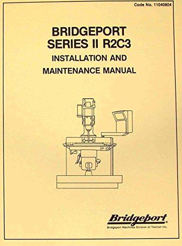 (BRIDGEPORT Series 2 R2C3 CNC Mill Maintenance)