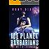 Ice Planet Barbarians: A SciFi Alien Romance