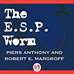 The E.S.P. Worm | Piers Anthony,Robert E. Margroff