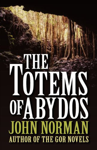 The Totems of Abydos John Norman