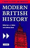 img - for Modern British History: A Guide to Study and Research (International Library of Historical Studies) by Larry Butler (1997-11-15) book / textbook / text book