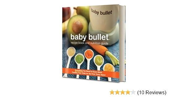 baby bullet healthy baby nutrition guide j j levenstein rh amazon com Baby Bullet Cookbook PDF Deluxe Baby Bullet Cookbook