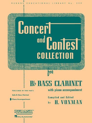 Concert And Contest Collection B Flat Bass Clarinet Piano Accompaniment (Rubank Educational Library)