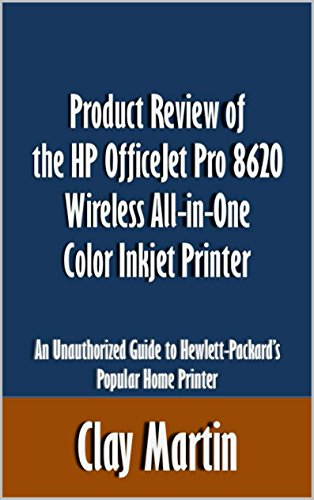 Hp General Ink (Product Review of the HP OfficeJet Pro 8620 Wireless All-in-One Color Inkjet Printer: An Unauthorized Guide to Hewlett-Packard's Popular Home Printer [Article])