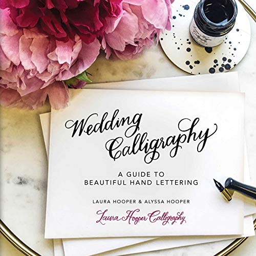 Wedding Calligraphy: A Guide to Beautiful Hand Lettering (Best Paint Brush For Calligraphy)