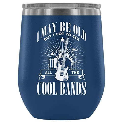 Stainless Steel Tumbler Cup with Lids for Wine, I May Be Old But I Got To See All The Cool Bands Wine Tumbler, Music Lover Vacuum Insulated Wine Tumbler (Wine Tumbler 12Oz - Blue)]()