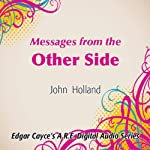 Messages from the Other Side | John Holland