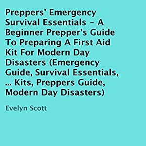 Preppers' Emergency Survival Essentials Audiobook