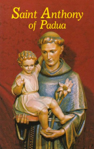 Saint Anthony of Padua: Our Franciscan Friend. ()