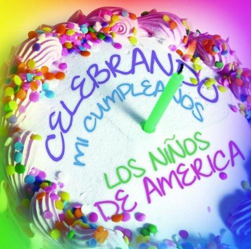 Celebrando Mi Cumpleanos: Ninos de America: Amazon.es: Música