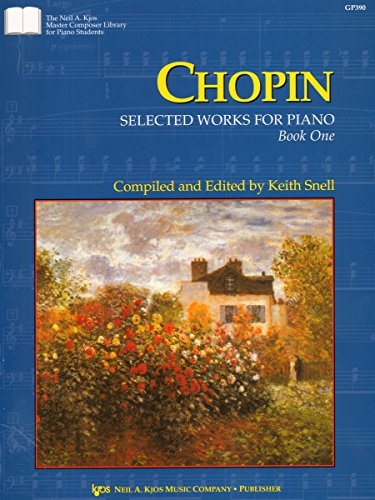 (GP390 - Chopin - Selected Works for the Piano - Book 1)
