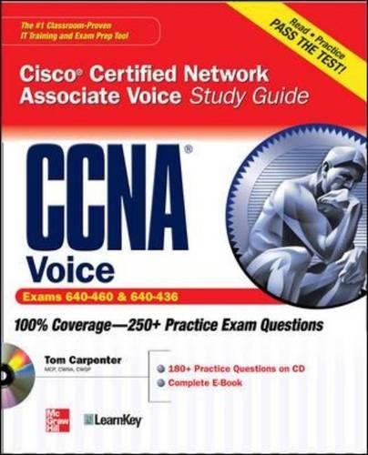 CCNA Cisco Certified Network Associate Voice Study Guide (Exams 640-460 & 642-436) (Certification Press)