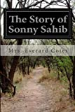 The Story of Sonny Sahib, Everard Cotes, 1499383835