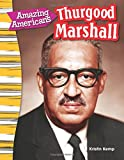 Amazing Americans: Thurgood Marshall (Social Studies Readers : Content and Literacy)