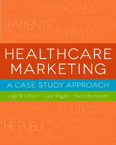 Healthcare Marketing: A Case Study Approach (Gateway to Healthcare Management)
