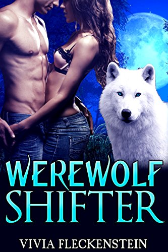 Werewolf Shifters: The Werewolf Shifter: Adventure Romance Suspense
