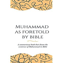 Muhammad as foretold by Bible