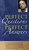 Perfect Questions, Perfect Answers