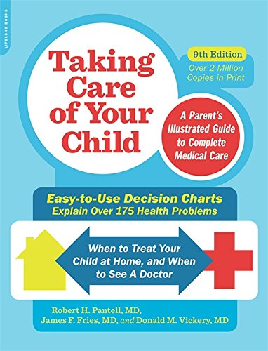 - Taking Care of Your Child, Ninth Edition: A Parent's Illustrated Guide to Complete Medical Care
