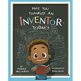 Have You Thanked an Inventor Today?