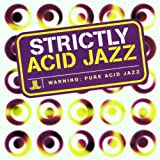 Strictly Acid Jazz