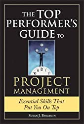 Top Performer's Guide to Project Management (Top Performers)