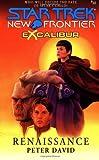 Renaissance (Star Trek New Frontier: Excalibur Book 10)