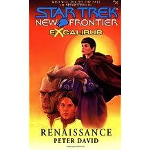 Renaissance (Star Trek New Frontier: Excalibur, Book 10)