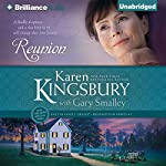 Reunion: Redemption Series, Book 5 | Karen Kingsbury,Gary Smalley